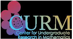 CURM (Center for Undergraduate Research in Mathematics)